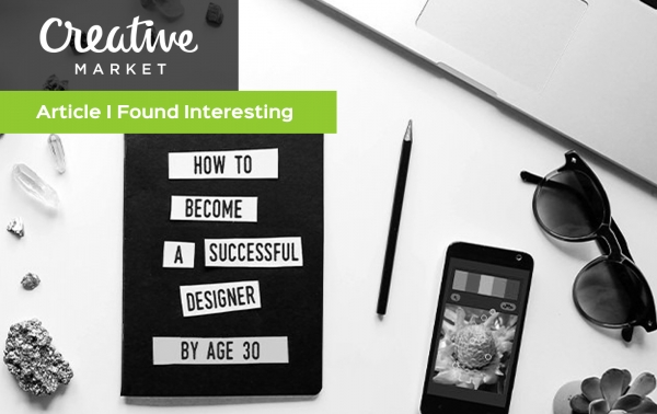 Creative Market Article on Successful Designers Before Age 30